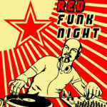 RED FUNK NIGHT 〜鉄のカーテンの奥にある音楽〜 山中明 @IAI Gallery